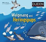 Cover-Bild zu Walgesang und Heringspups - Die wunderbare Welt der Tiersprache von Ludwig, Mario