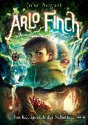 Cover-Bild zu August, John: Arlo Finch (3). Im Königreich der Schatten (eBook)