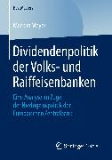 Cover-Bild zu Dividendenpolitik der Volks- und Raiffeisenbanken (eBook) von Meyer, Markus