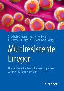 Cover-Bild zu Multiresistente Erreger (eBook) von Schulz-Stübner, Sebastian (Hrsg.)
