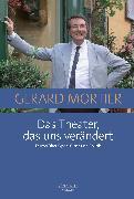 Cover-Bild zu Das Theater, das uns verändert (eBook) von Mortier, Gerard