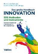Cover-Bild zu Das große Handbuch Innovation (eBook) von Ziegler, Daniel M. (Weitere Bearb.)