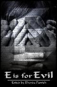 Cover-Bild zu Fosburg, Michael: E is for Evil (Alphabet Anthologies, #5) (eBook)
