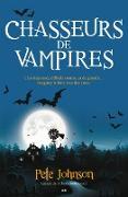 Cover-Bild zu Pete Johnson, Johnson: Chasseurs de vampires (eBook)