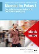 Cover-Bild zu Prof. Dr. Bitzer, Eva-Maria: eBook inside: Buch und eBook Mensch im Fokus I