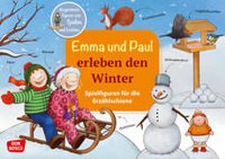 Cover-Bild zu Lehner, Monika: Emma und Paul erleben den Winter. Spielfiguren für die Erzählschiene