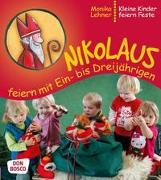 Cover-Bild zu Lehner, Monika: Nikolaus feiern mit Ein- bis Dreijährigen