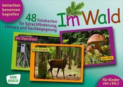 Cover-Bild zu Lehner, Monika: Im Wald. 48 Fotokarten für Sprachförderung, Literacy und Sachbegegnung