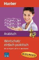 Cover-Bild zu Wortschatz einfach praktisch - Arabisch