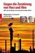 Cover-Bild zu Gegen die Zerstörung von Herz und Hirn von Hien, Wolfgang