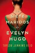 Cover-Bild zu Jenkins Reid, Taylor: Los Siete Maridos de Evelyn Hugo