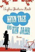 Cover-Bild zu Reid, Taylor Jenkins: Neun Tage und ein Jahr (eBook)