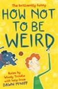 Cover-Bild zu McNiff, Dawn: How Not to be Weird