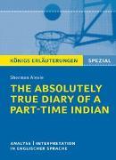Cover-Bild zu Königs Erläuterungen: The Absolutely True Diary of a Part-Time Indian von Alexie, Sherman