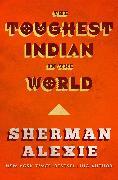 Cover-Bild zu The Toughest Indian in the World (eBook) von Alexie, Sherman