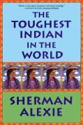 Cover-Bild zu The Toughest Indian in the World von Alexie, Sherman