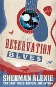 Cover-Bild zu Reservation Blues (eBook) von Alexie, Sherman