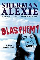 Cover-Bild zu Blasphemy (eBook) von Alexie, Sherman