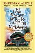 Cover-Bild zu The Lone Ranger and Tonto Fistfight in Heaven (20th Anniversary Edition) von Alexie, Sherman