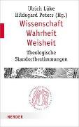 Cover-Bild zu Lüke, Ulrich (Hrsg.): Wissenschaft - Wahrheit - Weisheit