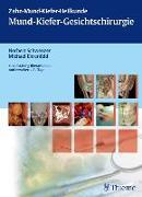 Cover-Bild zu Zahn-Mund-Kiefer-Heilkunde 2. Lehrbuchreihe zur Aus- und Weiterbildung / Zahn-Mund-Kiefer-Heilkunde: Mund-Kiefer-Gesichtschirurgie von Schwenzer, Norbert