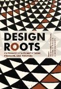 Cover-Bild zu Walker, Stuart (Hrsg.): Design Roots (eBook)