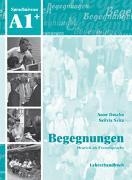 Cover-Bild zu Begegnungen Deutsch als Fremdsprache A1+: Lehrerhandbuch von Buscha, Anne