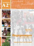 Cover-Bild zu Begegnungen Deutsch als Fremdsprache A2+: Integriertes Kurs- und Arbeitsbuch von Buscha, Anne