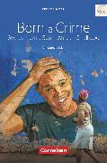 Cover-Bild zu Cornelsen Senior English Library, Literatur, Ab 11. Schuljahr, Born a Crime, Textband mit Annotationen von John, Maren