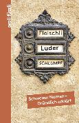 Cover-Bild zu Fleischli, Luder, Schlumpf