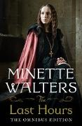 Cover-Bild zu Walters, Minette: The Last Hours: The Complete Omnibus Edition (eBook)