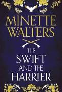 Cover-Bild zu Walters, Minette: The Swift and the Harrier (eBook)