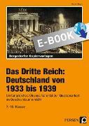 Cover-Bild zu Das Dritte Reich: Deutschland von 1933 bis 1939 (eBook) von Meyer, Rudolf