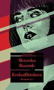 Cover-Bild zu Rosende, Mercedes: Krokodilstränen