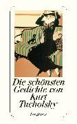 Cover-Bild zu Die schönsten Gedichte von Kurt Tucholsky