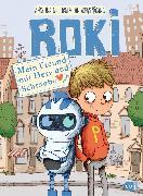 Cover-Bild zu Hüging, Andreas: ROKI - Mein Freund mit Herz und Schraube (eBook)