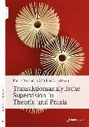 Cover-Bild zu Transaktionsanalytische Supervision in Theorie und Praxis (eBook) von Brunner, Karola