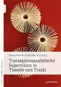 Cover-Bild zu Transaktionsanalytische Supervision in Theorie und Praxis von Brunner, Karola