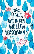 Cover-Bild zu Clarke, Lucy: Das Haus, das in den Wellen verschwand