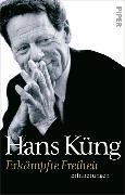Cover-Bild zu Küng, Hans: Erkämpfte Freiheit (eBook)