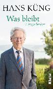 Cover-Bild zu Küng, Hans: Was bleibt (eBook)
