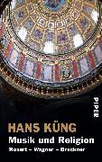 Cover-Bild zu Küng, Hans: Musik und Religion