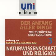 Cover-Bild zu Küng, Hans: Naturwissenschaft und Religion 03: Der Anfang aller Dinge (Audio Download)