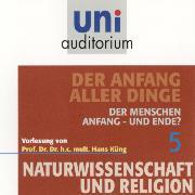Cover-Bild zu Küng, Hans: Naturwissenschaft und Religion 05: Der Anfang aller Dinge (Audio Download)