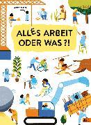 Cover-Bild zu Alles Arbeit oder was?! von Scheier, Mieke