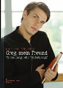 Cover-Bild zu van der Geest, Hans: Greg, mein Freund (eBook)