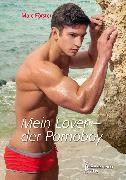 Cover-Bild zu Förster, Marc: Mein Lover - der Pornoboy (eBook)