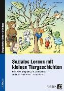 Cover-Bild zu Soziales Lernen mit kleinen Tiergeschichten - GS von Kirschbaum, Klara