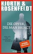 Cover-Bild zu Hjorth, Michael: Die Opfer, die man bringt