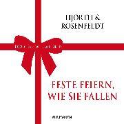 Cover-Bild zu Hjorth, Michael: Feste feiern, wie sie fallen (Audio Download)